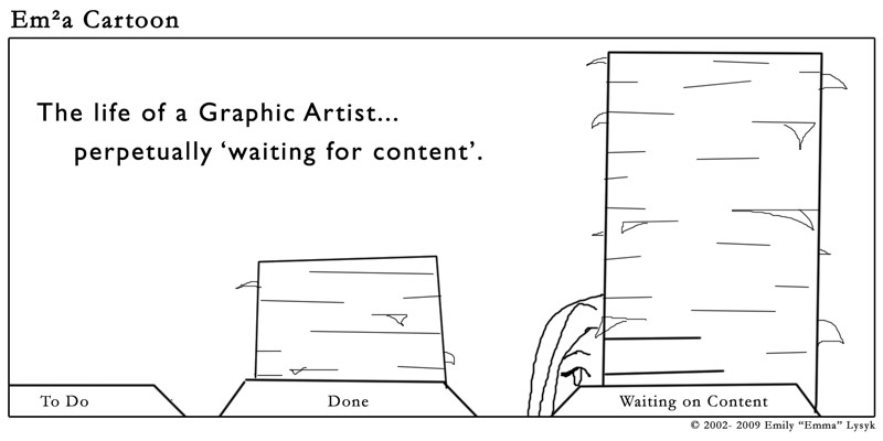 The Life of a Graphic Artist…