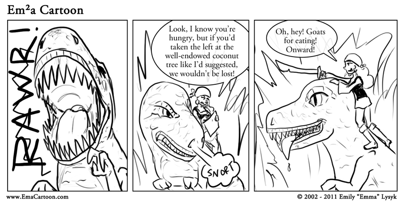 Never anger a hungry dinosaur.