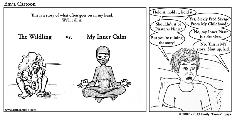 In My Mind – The Wildling vs. My Inner Calm (pt. 1)